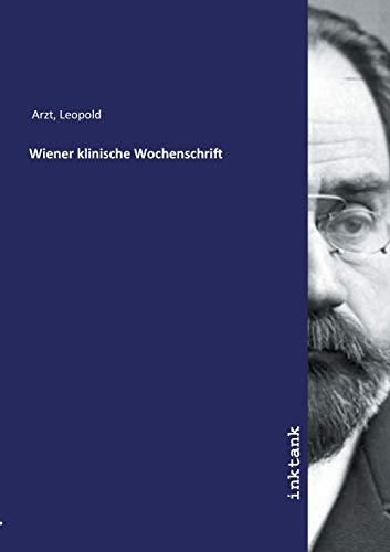 Wiener klinische Wochenschrift: Leopold Arzt