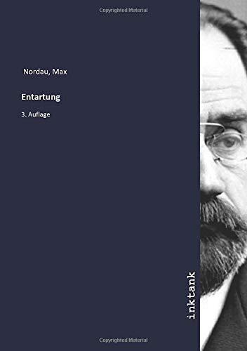 Entartung: Max Nordau