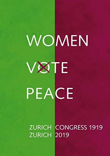 9783750402874: Women Vote Peace: Zurich Peace Congress 1919 - 2019