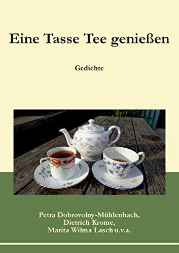 Eine Tasse Tee genießen - Petra Dobrovolny-Mühlenbach