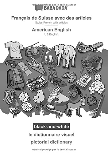 9783752282450: BABADADA black-and-white, Français de Suisse avec des articles - American English, le dictionnaire visuel - pictorial dictionary: Swiss French with articles - US English, visual dictionary