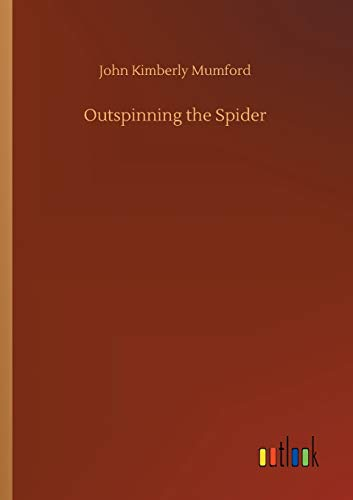 Outspinning the Spider: Mumford, John Kimberly