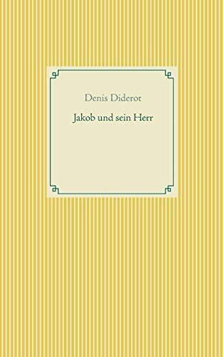 Jakob und sein Herr - Diderot, Denis