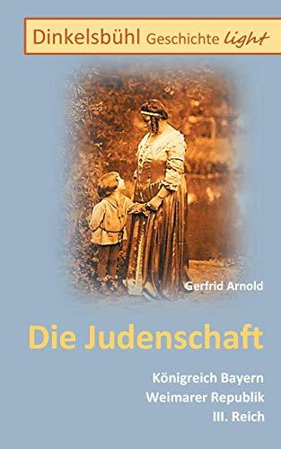 Dinkelsbuhl Geschichte light Die Judenschaft - Gerfrid Arnold
