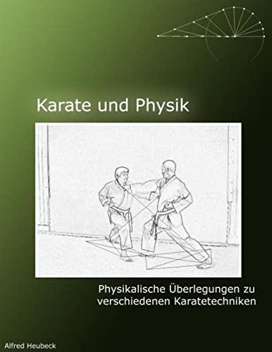 Karate und Physik : Physikalische Überlegungen zu: Alfred Heubeck