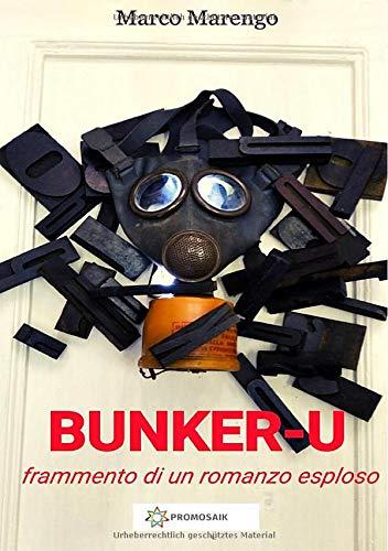 9783752996708: BUNKER-U (frammento di un romanzo esploso)