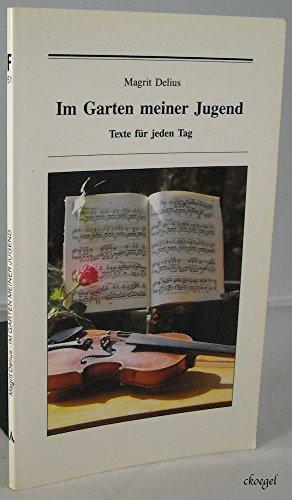 9783760005003: Im Garten meiner Jugend. Texte für jeden Tag
