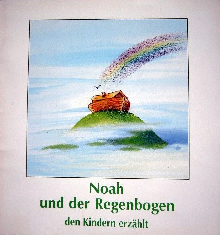 Noah und der Regenbogen den Kindern erzählt