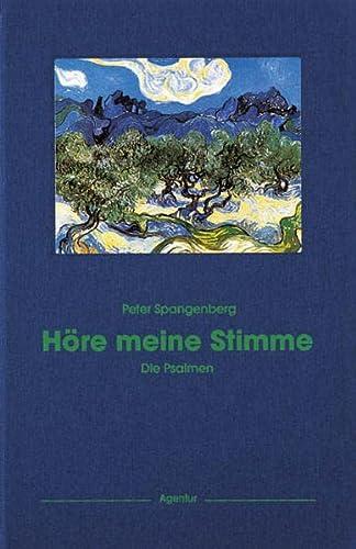 9783760016061: Höre meine Stimme: Die 150 Psalmen der Bibel übertragen in die Sprache unserer Zeit