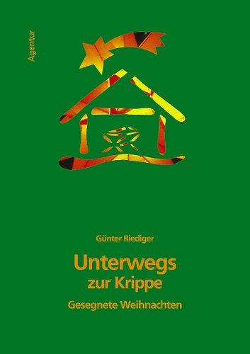 9783760084503: Unterwegs zur Krippe: Gesegnete Weihnachten (Livre en allemand)