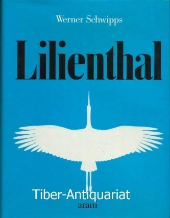 9783760585451: Lilienthal (German Edition)