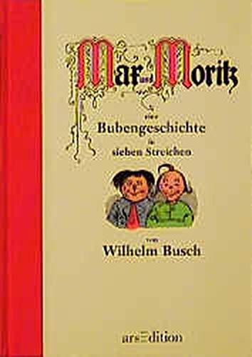 9783760712222: Max und Moritz. Eine Bubengeschichte in sieben Streichen