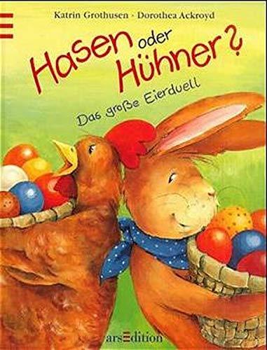 9783760713267: Hasen oder Hühner? Das große Eierduell. ( Ab 4 J.).