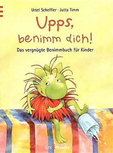 9783760714073: Upps, benimm dich!