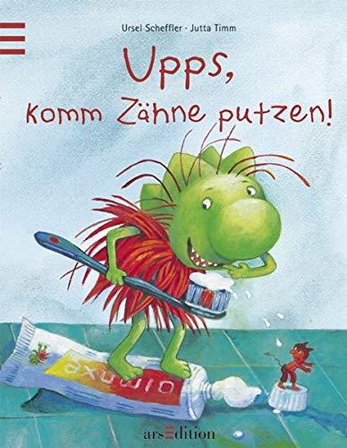 9783760714448: Upps, komm Zähne putzen!