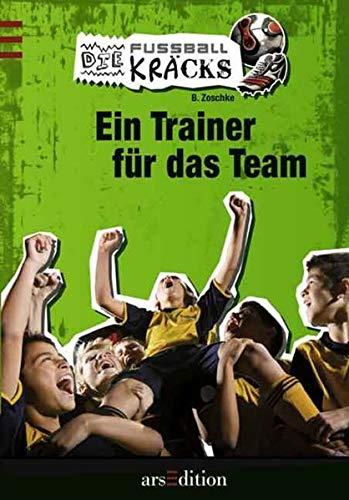 9783760716251: Die Fußballkräcks Bd.2: ein Trainer für das Team
