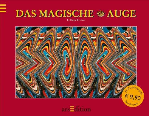 9783760722641: Das magische Auge. Jubiläumsausgabe: Die besten Bilder aus zwei Bänden