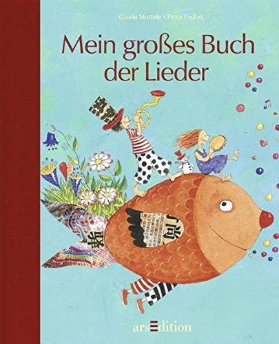 9783760726601: Mein großes Buch der Lieder