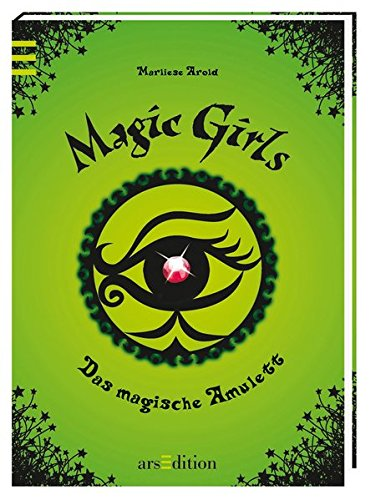 Magic Girls 02. Das magische Amulett: Marliese Arold