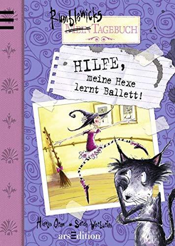 9783760729411: Rumblewicks Tagebuch 01. Hilfe, meine Hexe lernt Ballett!