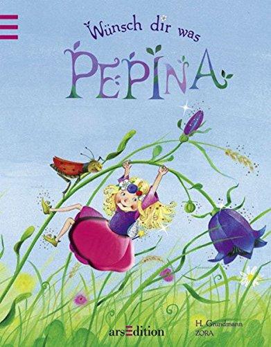 9783760729732: Wünsch dir was, Pepina