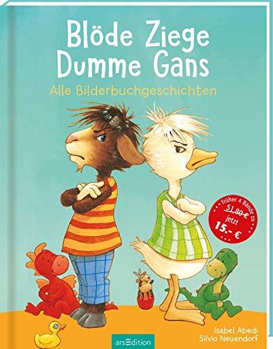 9783760729855: Blöde Ziege, Dumme Gans: Eine Geschichte von Streit und Versöhnung