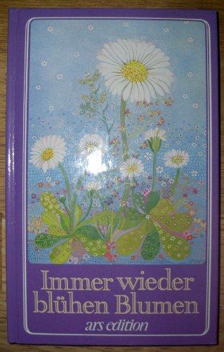 9783760730318: Immer wieder bl�hen Blumen