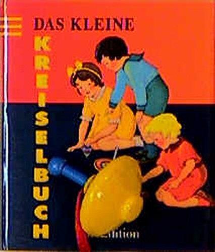 9783760730448: Das kleine Kreiselbuch