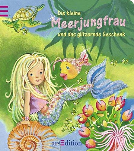 9783760732916: Die kleine Meerjungfrau und das glitzernde Geschenk