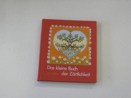 9783760733180: Das kleine Buch der Zärtlichkeit