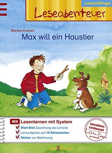 9783760734507: Max will ein Haustier Leseabenteuer - Leseanfänger, Mit Stickern Ill. v. Koenen, Marlies Deutsch ca. 48 S. -
