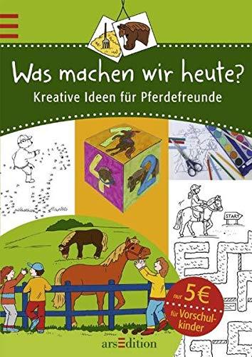 9783760734798: Was machen wir heute?: Kreative Ideen für Pferdefreunde/Vorschulkinder