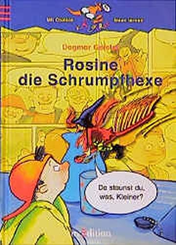 9783760737669: Rosine die Schrumpfhexe