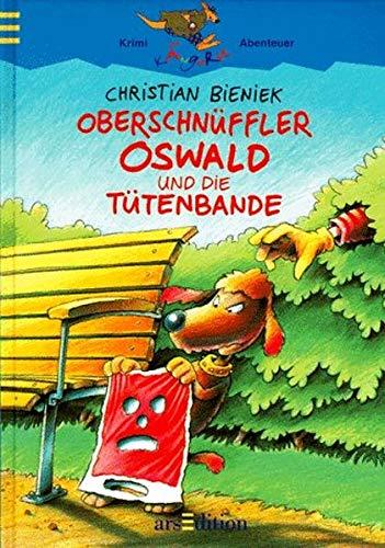 9783760737799: Oberschnüffler Oswald und die Tütenbande