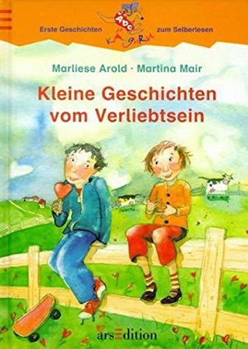 9783760738420: Kleine Geschichten vom Verliebtsein. ( Ab 7 J.)