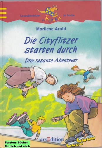 9783760738826: Die Cityflitzer starten durch. Drei rasante Abenteuer. ( Ab 8 J.).
