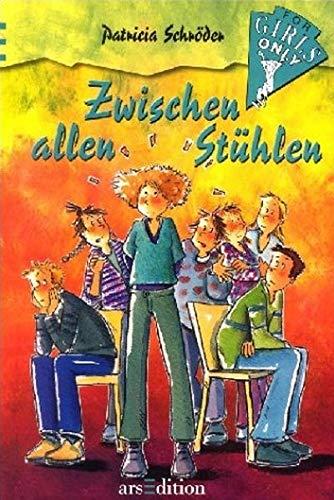 9783760739120: For Girls Only 07. Zwischen allen Stühlen.