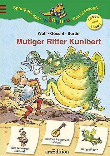 Mutiger Ritter Kunibert: Wolf, Klaus-Peter, Bettina
