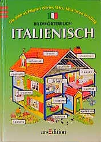 9783760745350: Bildwörterbuch Italienisch. ( Ab 9 J.)