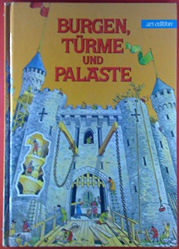 9783760745558: Burgen, Türme und Paläste
