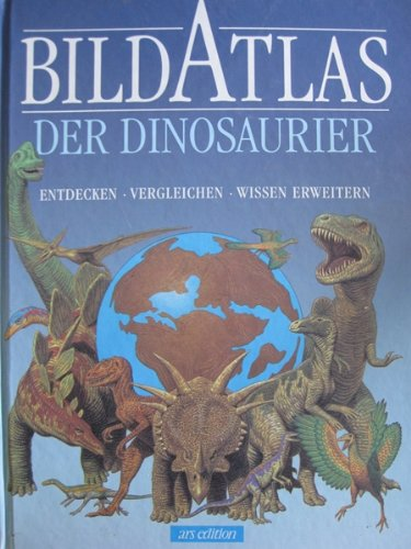 9783760745985: Bildatlas der Dinosaurier