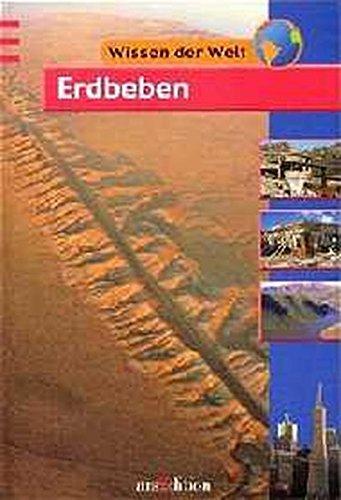 9783760747064: Wissen der Welt. Erdbeben. ( Ab 9 J.).