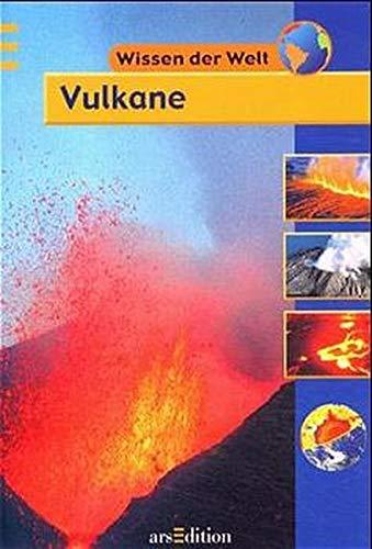 9783760747118: Wissen der Welt. Vulkane. ( Ab 9 J.).