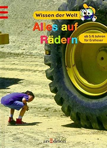 9783760747569: Wissen der Welt. Alles auf Rädern. ( Ab 5 J.).