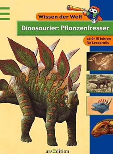 9783760747750: Wissen der Welt. Dinosaurier: Pflanzenfresser. ( Ab 9 J.).