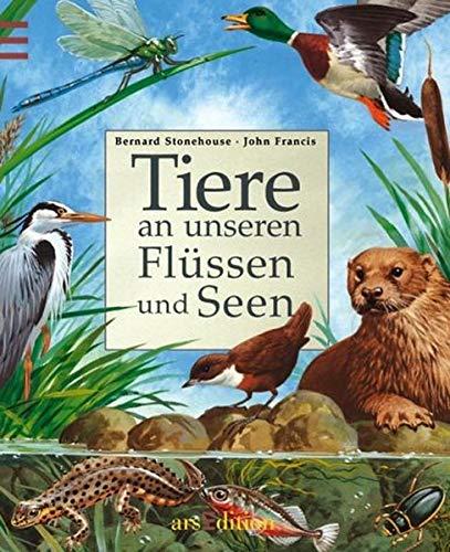 9783760747774: Tiere an unseren Flüssen und Seen
