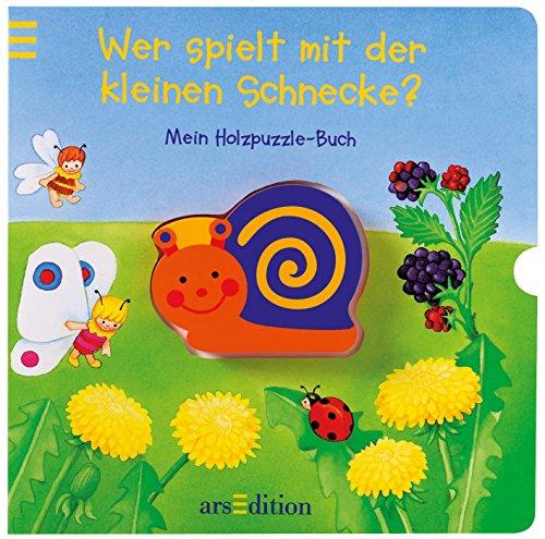 9783760749983: Wer spielt mit der kleinen Schnecke: Mein Holzpuzzle-Buch