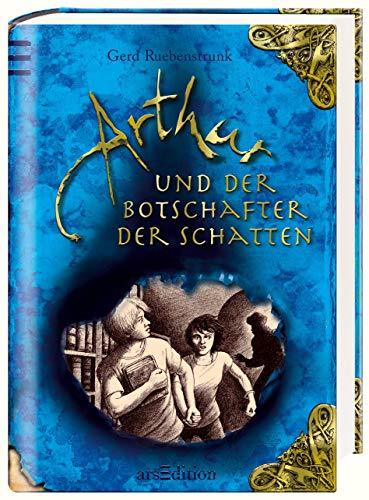 Arthur und der Botschafter der Schatten Die: Ruebenstrunk, Gerd