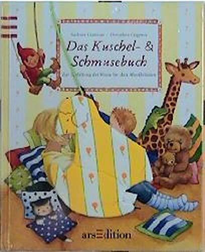 9783760755557: Das Kuschel- & Schmusebuch. Zur Entfaltung der Sinne bei den Allerkleinsten