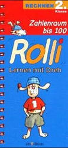 9783760757711: Rolli, Lernen mit Dreh, neue Rechtschreibung, Zahlenraum bis 100, EURO